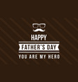cute card style father day collection vector image