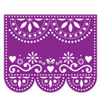 papel picado template with no text floral vector image