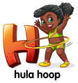 A letter H for hula hoop vector image vector image