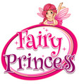 font design for word fairy princess with pink vector image