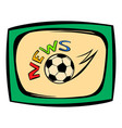 football news icon icon cartoon vector image vector image