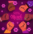 international womens day mix race fists holiday vector image