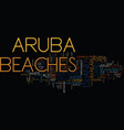 aruba beaches text background word cloud concept vector image vector image