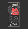 evil cupid overcome devil with love valentine vector image