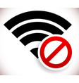no signal bad antenna no wireless connection sign vector image vector image
