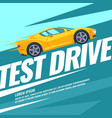 modern poster test drive with the car vector image