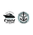 cruise yacht club logo or label nautical concept vector image vector image