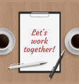 quote lets work together vector image vector image
