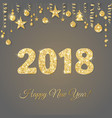2018 card with glitter typography design golden vector image vector image