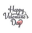 valentines day vintage lettering valentine sign vector image vector image