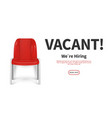 hiring concept red vacant chair job vector image vector image