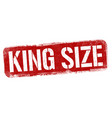 king size sign or stamp vector image vector image