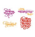 set of calligraphy phrases thinking of you happy vector image