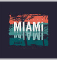 miami beach graphic t-shirt design poster vector image vector image