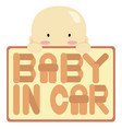baby in car vector image