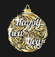 christmas golden ball decorated lettering happy vector image vector image