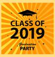 congratulations graduates class 2019 greeting vector image vector image