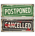 postponed and cancelled vector image