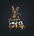 seasons greetings lettering on black background vector image vector image