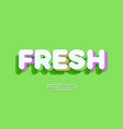 fresh typeface 3d bold style vector image