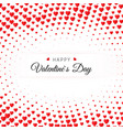 valentines day greeting card halftone confetti vector image vector image