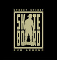 skateboard street style t-shirt design on a dark vector image vector image