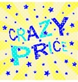 Crazy Price Poster vector image vector image