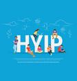 hyip concept vector image