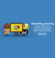 marketing planning banner horizontal concept vector image