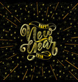 happy new year hand drawn lettering for card vector image