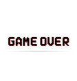 black and red game over pixel text vector image vector image