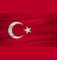 turkey flag flag of turkey blowig in the wind vector image