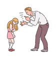 angry father yelling at girl child vector image vector image