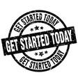 get started today round grunge black stamp vector image vector image