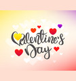valentines day greeting card with lettering vector image vector image