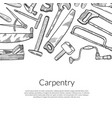 hand drawn carpentry elements on white vector image
