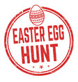 easter egg hunt sign or stamp vector image