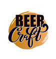 craft beer logo handwritten lettering for vector image