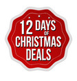 12 days of christmas deals label or sticker vector image