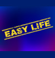 easy life grunge stamp seal on gradient background vector image