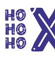 ho phrase expression of santa claus vector image