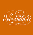 november lettering typography on vector image