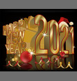 happy new 2021 year with santa claus hat 3d vector image vector image