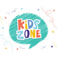kids zone banner template vector image