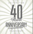 anniversary retro background 40 years vector image vector image