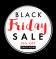 black friday sale label banner vector image