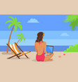 girl-freelancer works on laptop at tropical beach vector image vector image
