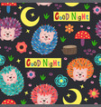 night seamless pattern with colorful hedgehogs vector image