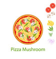 pizza mushroom flat icon isolated on white vector image vector image