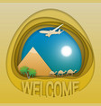 welcome to egypt travel concept emblem pyramid vector image vector image